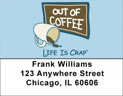 Without Coffee... Life Is Crap Address Labels  | LBLIC-06