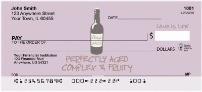 Perfectly Aged Wine Is Life Personal Checks | WIL-01