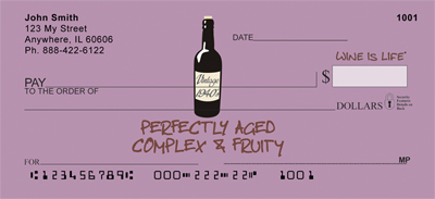 Perfectly Aged Wine Is Life Personal Checks