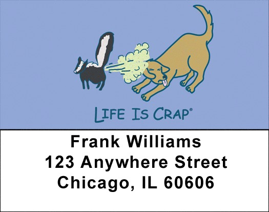 Because of Animals... Life Is Crap Address Labels
