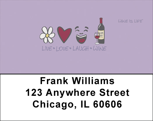 Live, Love, Laugh, Wine Is Life Address Labels